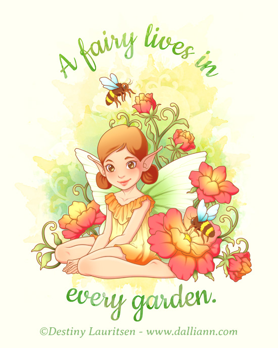 A Fairy Lives In Every Garden - ©Dalliann 2017